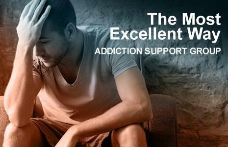 Addiction Recovery: The Most Excellent Way