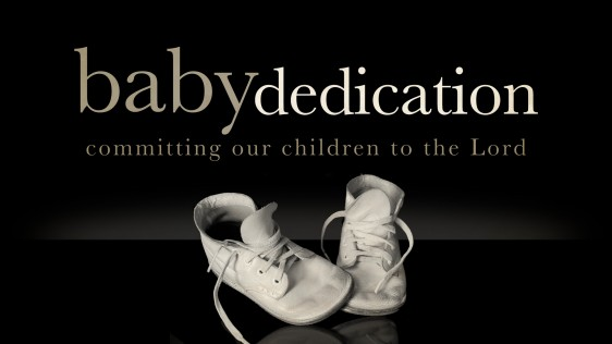 Child & Family Dedication